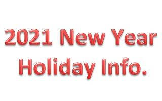 Holiday Information for traditional Chinese New Year